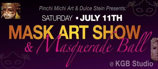 Mask-Art Show & Masquerade Ball Event!