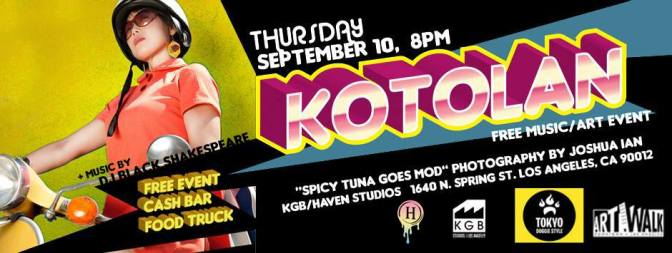 Tonight! Spicy Tuna Goes Mod= A Kotolan Photo Docu-series