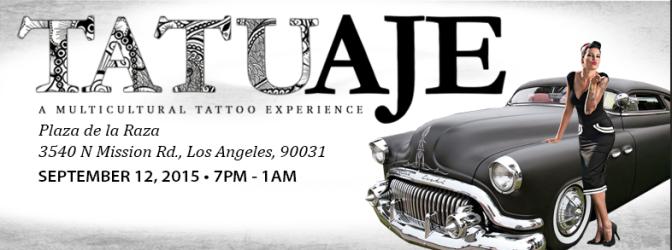 "Next Saturday ""TATUaje"" A Multicultural Tatttoo Event-"